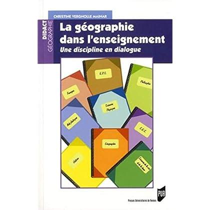 La géographie dans l'enseignement : Une discipline en dialogue