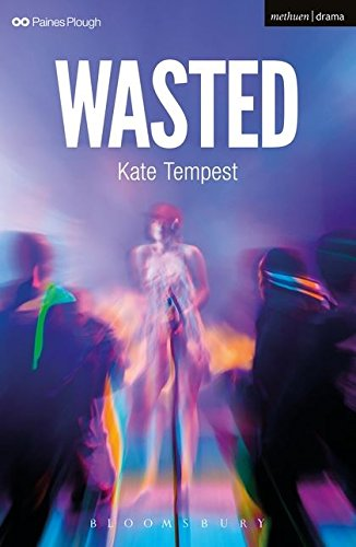 Wasted (Modern Plays) por Kate Tempest