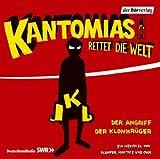Kantomias rettet die Welt: Der Angriff der Klonkrüger: Hörspiel