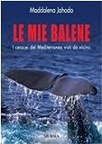 Le mie balene