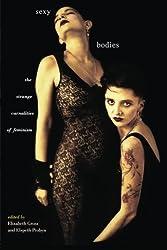Sexy Bodies: Strange Carnalities of Feminism