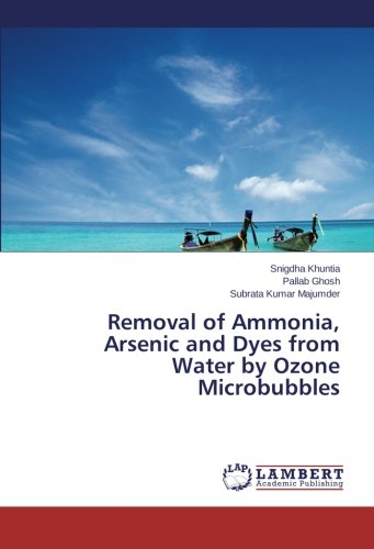 removal-of-ammonia-arsenic-and-dyes-from-water-by-ozone-microbubbles