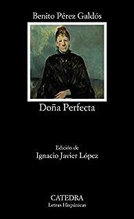 Doña Perfecta par  Benito Pérez Galdós