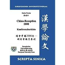 China-Rezeption 2000. Konferenzberichte: Großdruck