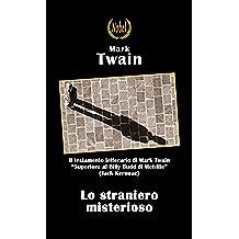 Lo straniero misterioso (Libri da premio)