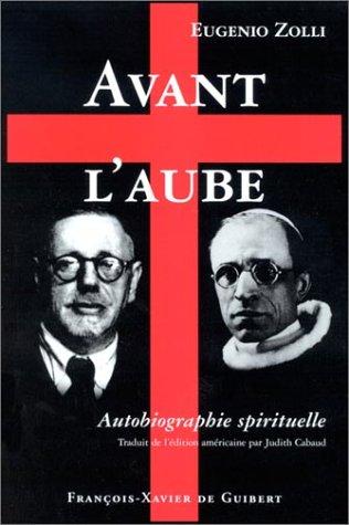 Avant l'aube : Autobiographie spirituelle
