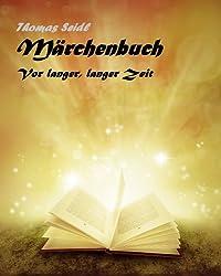 Märchenbuch: Vor langer, langer Zeit