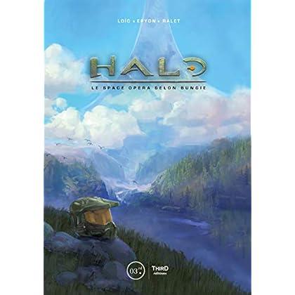 Halo: Le space opera selon Bungie (Sagas)