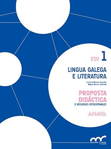 Lingua Galega e Literatura 1. Proposta didáctica. (Aprender é crecer en conexión)