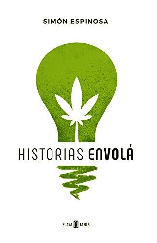 Historias en volá por Simón Espinosa