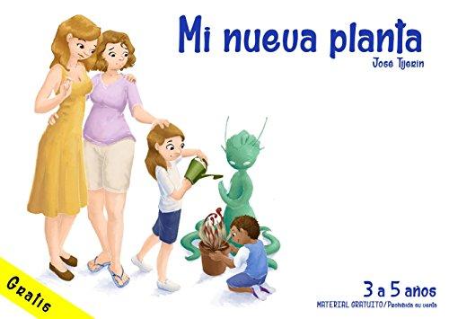 Mi nueva planta: De 3 a 5 años eBook: José Antonio Tijerín Nieto ...