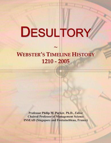 Desultory: Webster's Timeline History, 1210 - 2005