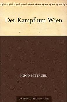 Der Kampf um Wien von [Bettauer, Hugo]