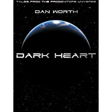 Dark Heart: Tales From The Progenitors Universe