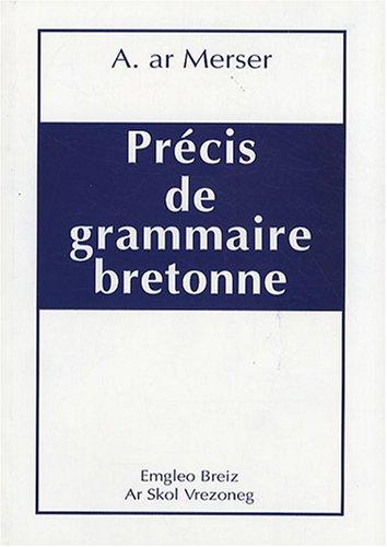 Petit précis de grammaire bretonne par A. Merser