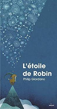 L'étoile de Robin par Philip Giordano