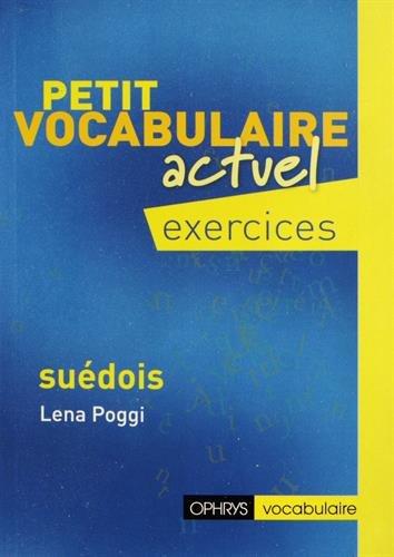Petit vocabulaire actuel Suédois : Exercices