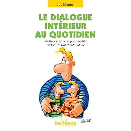 Le Dialogue intérieur au quotidien : Mettre en scène sa personnalité