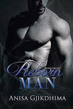 Reborn Man (Serie Falco Vol. 4)