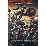 Cruzada Del Sur, La (Historia Divulgativa)
