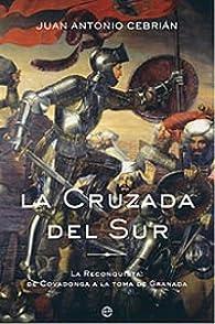 Cruzada Del Sur, La par Juan Antonio Cebrián