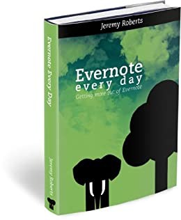 Evernote Every Day (English Edition) von [Roberts, Jeremy]