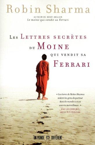 Les lettres secrètes du moine qui vendit sa Ferrari