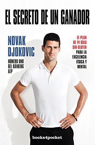El secreto de un ganador (Books4pocket crec. y salud) por Novak Djokovic
