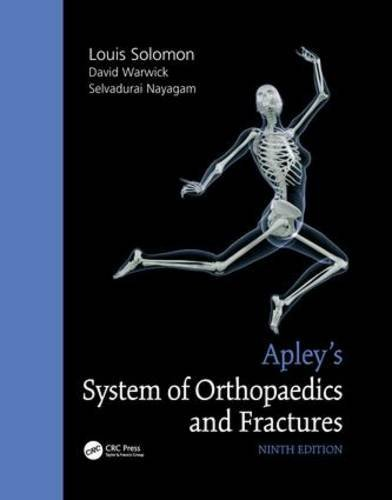 Apley's System of Orthopaedics and Fractures, Ninth Edition (2010-08-27)