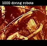 1000 Diving Robots