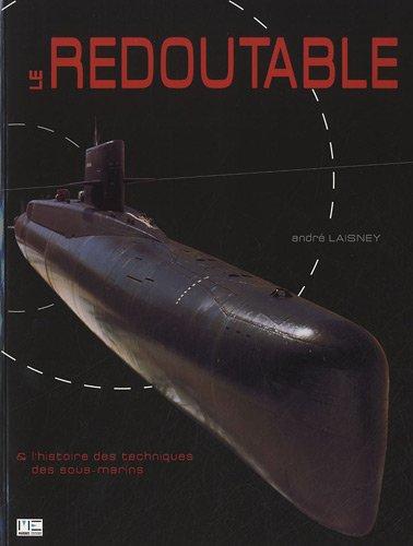 LE REDOUTABLE & L'HISTOIRE DES T...