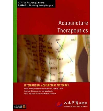 [(Acupuncture Therapeutics)] [Author: Zhu Bing] published on (October, 2010)