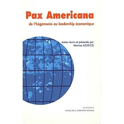 Pax Americana: De l'hégémonie au leadership économique (Monde anglophone)