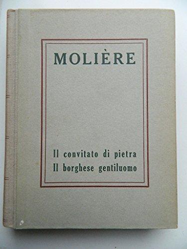 I Grandi Scrittori Stranieri n. 157 - Moliere - Il Convitato di Pietra - Il Borghese Gentiluomo