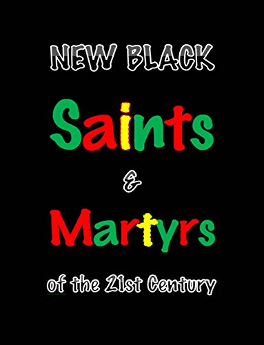 new-black-saints-martyrs-of-the-21st-century-english-edition