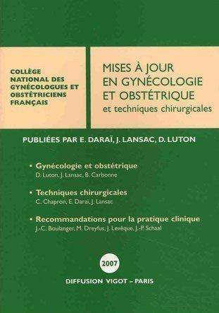 Mises à jour en gynécologie et obstétrique : Et techniques chirurgicales de Emile Daraï (21 décembre 2007) Broché