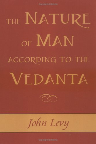 The Nature of Man According to the Vedanta
