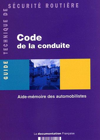 Code de la conduite - Aide-mémoire des automobilistes