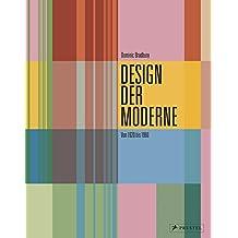 Design der Moderne: Von 1920 bis 1960