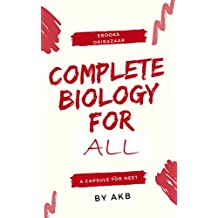 COMPLETE BIOLOGY FOR NEET/AIIMS/COMPETITIVE EXAM/BOARD EXAM: A CAPSULE FOR BIOLOGY