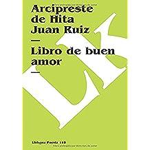 El Libro Del Buen Amor (Poesia (Linkgua))