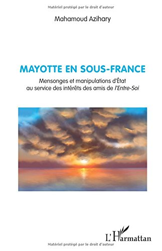 MAYOTTE EN SOUS-FRANCE