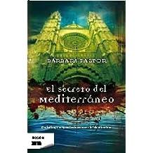 El secreto del Mediterráneo (BEST SELLER ZETA BOLSILLO)
