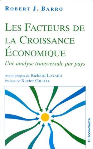 Les facteurs de la croissance économique par Robert J. Barro
