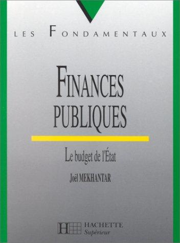 Finances publiques. Le budget de l'Etat