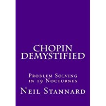 Chopin Demystified: Problem Solving in 19 Nocturnes