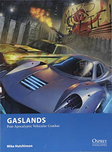 Gaslands: Post-Apocalyptic Vehicular Combat (Osprey Wargames, Band