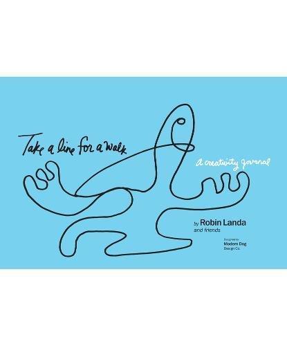 Take a Line for a Walk: A Creativity Journal por Robin Landa
