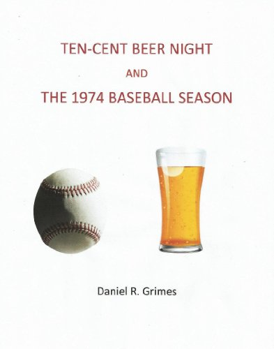 ten-cent-beer-night-and-the-1974-baseball-season-english-edition