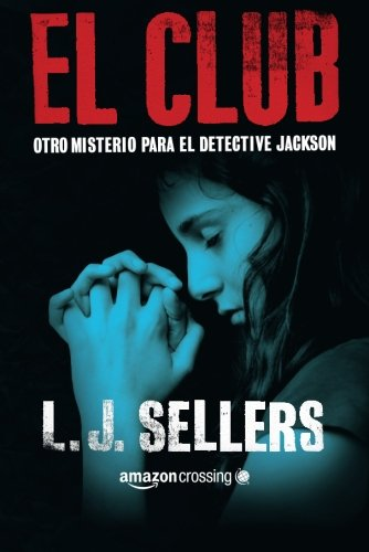 El club (Misterios del detective Jackson)
